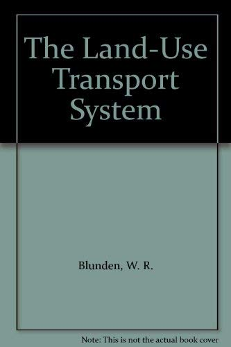 9780080298412: The Land-Use Transport System