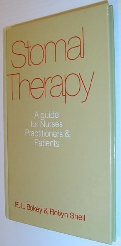 9780080298658: Stomal Therapy: A Guide for Nurses, Practitioners and Patients