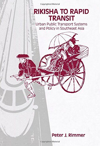 9780080298726: Rikisha to Rapid Transit: Urban Public Transport Systems and Policy in Southeast Asia