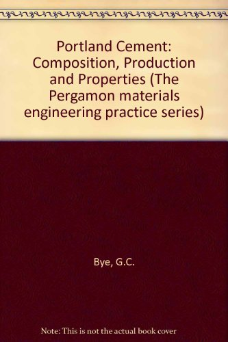 9780080299648: Portland Cement: Composition, Production and Properties