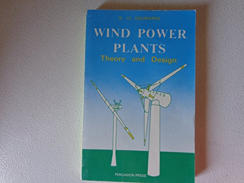 9780080299679: Wind Power Plants: Theory and Design