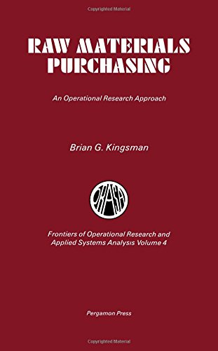 9780080299761: Raw Materials Purchasing: An Operational Research Approach (Frontiers of operational research and applied systems analysis)