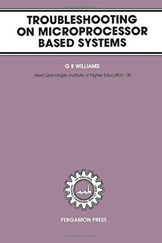 9780080299884: Troubleshooting on Microprocessor Based Systems (The Pergamon Materials Engineering Practice Series)