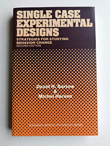 9780080301358: Single Case Experimental Designs Strategies for Studying Behavior Change