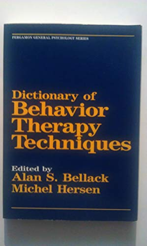 9780080301679: Dictionary of Behaviour Therapy Techniques (General Psychology)