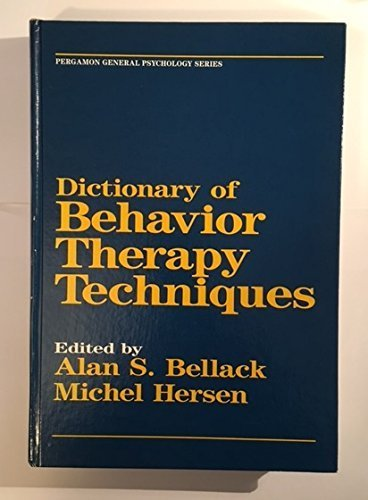 9780080301686: Dictionary of Behaviour Therapy Techniques (General Psychology)