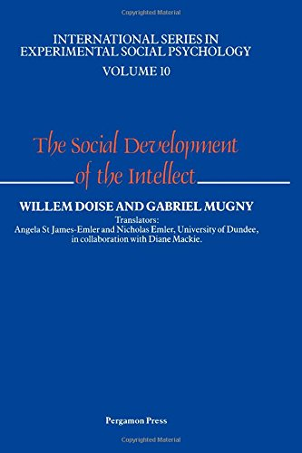 9780080302096: The Social Development of the Intellect (International Series in Experimental Social Psychology)
