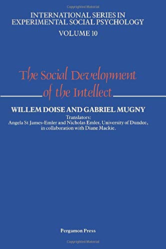 9780080302157: The Social Development of the Intellect (International Series in Experimental Social Psychology)