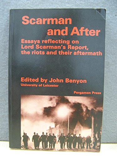 9780080302188: Scarman and After: Essays Reflecting on Lord Scarman's Report, the Riots, and Their Aftermath