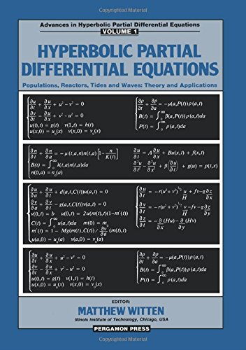 9780080302546: Hyperbolic Partial Differential Equations (International Series in Modern Applied Mathematics and Computer Science, V. 6, etc.) (v. 1)