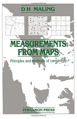 9780080302904: Measurements from Maps: Principles and Methods of Cartometry