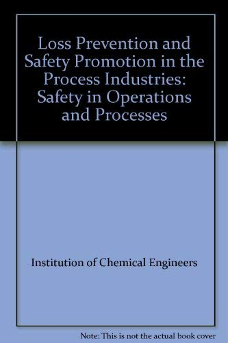 9780080302911: Loss Prevention and Safety Promotion in the Process Industries: Safety in Operations and Processes