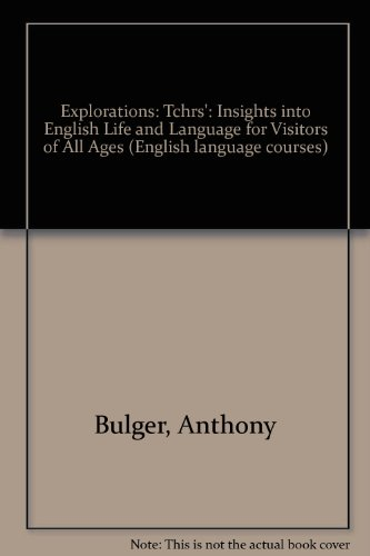 9780080303451: Explorations: Tchrs': Insights into English Life and Language for Visitors of All Ages