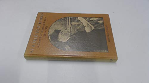 9780080303659: As a Tale That is Told: Church of Scotland Parish, 1913-54