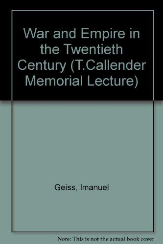 9780080303871: War and Empire in the Twentieth Century (T.Callender Memorial Lecture)