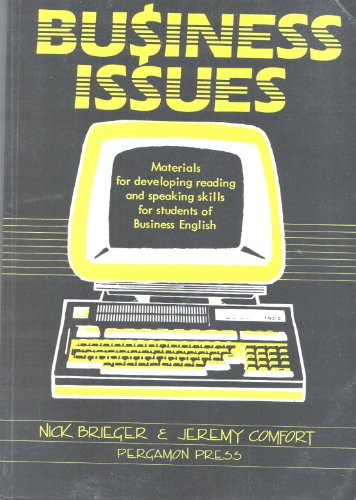 9780080304724: Business Issues: Materials for Developing Reading and Speaking Skills for Students of Business English (Materials for language practice])
