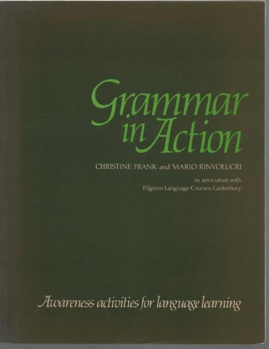 9780080304830: Grammar in Action: Awareness Activities for Language Learning (Language Teaching Methodolgy Series: ELT Classroom Techniques and Resources)