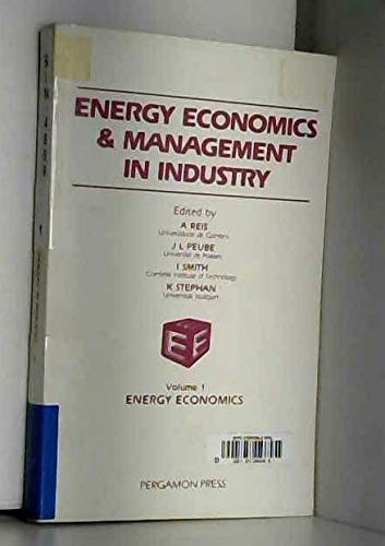 Energy Economics and Management in Industry: 2: Editor-A. Ries