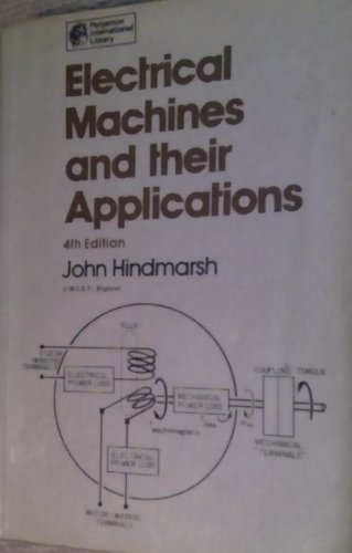 9780080305738: Electrical Machines & their Applications, Volume Volume One, Fourth Edition (Applied Electricity and Electronics)