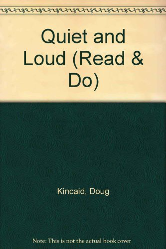 9780080305882: Quiet and Loud (Read & Do)