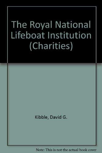 9780080306049: The Royal National Lifeboat Institution (Charities)