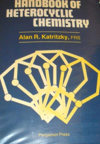 9780080307268: Handbook of Heterocyclic Chemistry