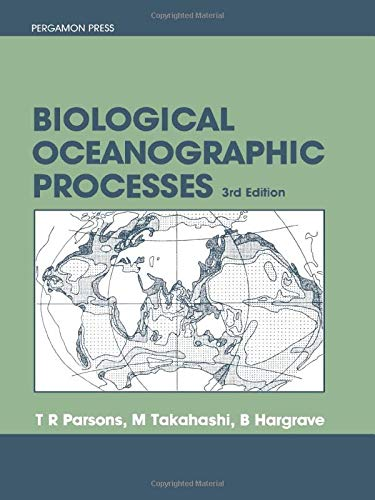 9780080307657: Biological Oceanographic Processes, Third Edition (Pergamon International Library of Science, Technology, Engin)