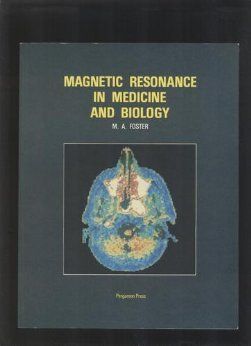 9780080307701: Magnetic Resonance in Medicine and Biology