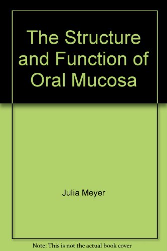 9780080307787: Structure and Function of Oral Mucosa