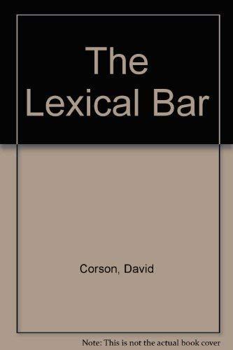 9780080308579: The Lexical Bar