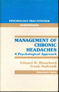 9780080309620: Management of Chronic Headaches: A Psychological Approach (Psychology Practitioner Guidebooks)