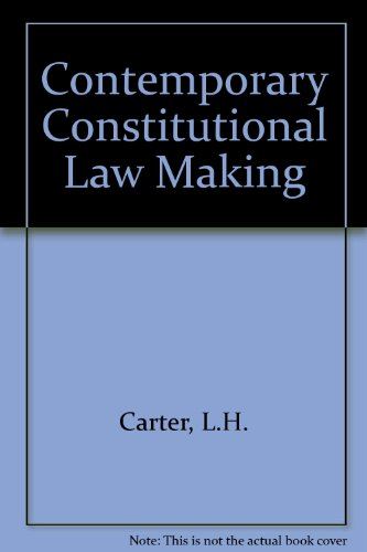 9780080309699: Contemporary Constitutional Lawmaking: The Supreme Court and the Art of Politics