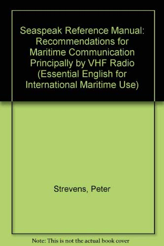9780080310565: Seaspeak Reference Manual (Essential English for International Maritime Use)