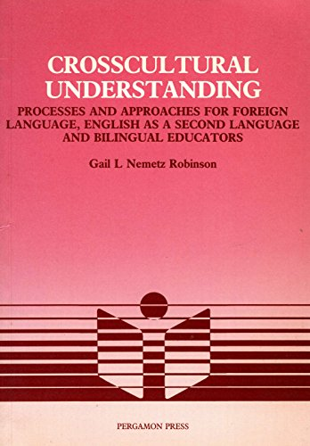 9780080310596: Crosscultural Understanding: Processes and Approaches for Foreign Language, English as a Second Language, Bilingual Educators (Language Teaching Methodology Series)
