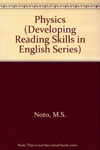 Physics: Developing Reading Skills in English (Materials: M. S. Noto