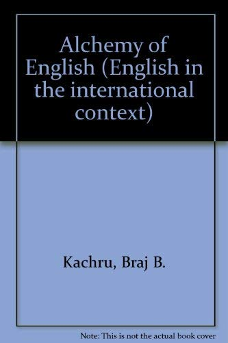 9780080310794: Alchemy of English (English in the international context)