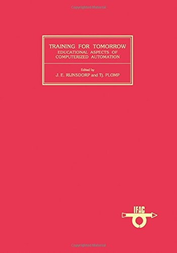 9780080311111: Training for Tomorrow: Educational Aspects of Computerized Automation (I F a C Symposia Series)