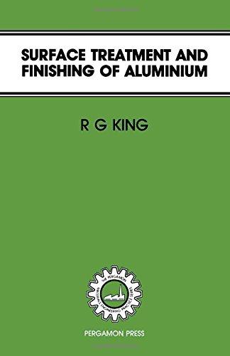 Surface Treatment & Finishing of Aluminium (Pergamon: King, R.G.