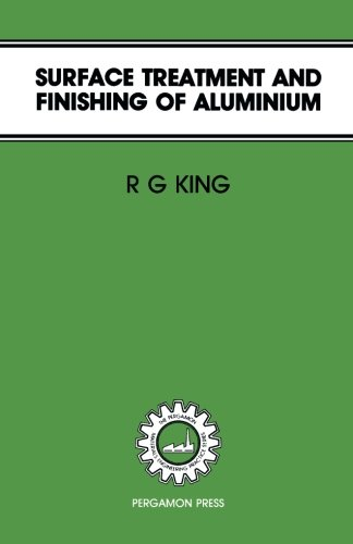 9780080311388: Surface Treatment & Finishing of Aluminium (Pergamon Materials Engineering Practice Series)