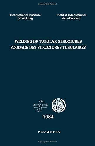 9780080311562: Welding of Tubular Structures: Proceedings.../Soudage Des Structures Tubulaires
