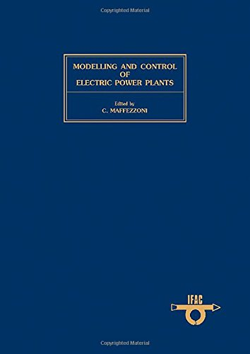 9780080311630: Modelling and Control of Electric Power Plants: Proceedings of the Ifac Workshop, Como, Italy, 22-23 September, 1983