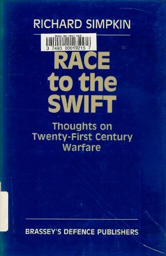 9780080311708: Race to the swift: Thoughts on twenty-first century warfare ([Future warfare series)