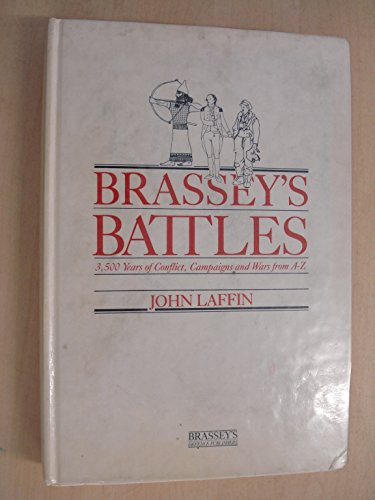 9780080311852: Brassey's Battles: 3,500 Years of Conflict, Campaigns, and Wars from A-Z