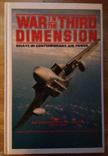 9780080311876: War in the Third Dimension: Essays in Contemporary Air Power