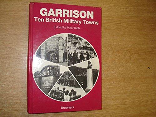 9780080311920: Garrison: Ten British Military Towns