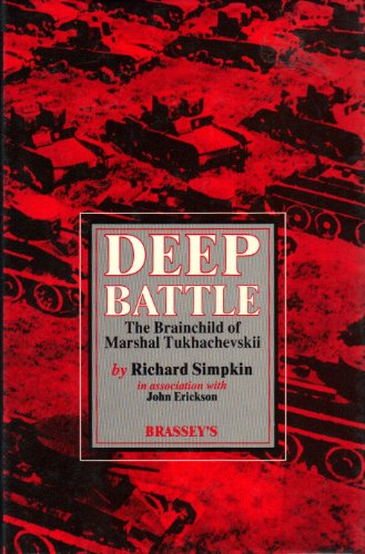 9780080311937: Deep Battle: The Brainchild of Marshal Tukhachevskii