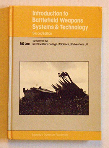 9780080311999: Introduction to Battlefield Weapons Systems and Technology (Brassey's battlefield weapons systems and technology series)