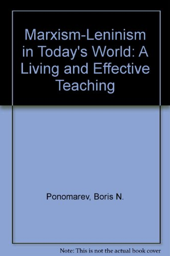 9780080312897: Marxism-Leninism in Today's World, a Living and Effective Teaching: A Reply to Critics