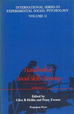 9780080312965: Handbook of Social Skills Training: v. 1 (International Series in Experimental Social Psychology)