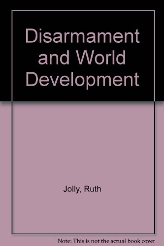 9780080313085: Disarmament and World Development